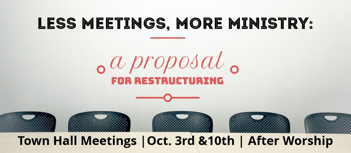 Less Meeting, More Ministry: A Proposal for Restructuring