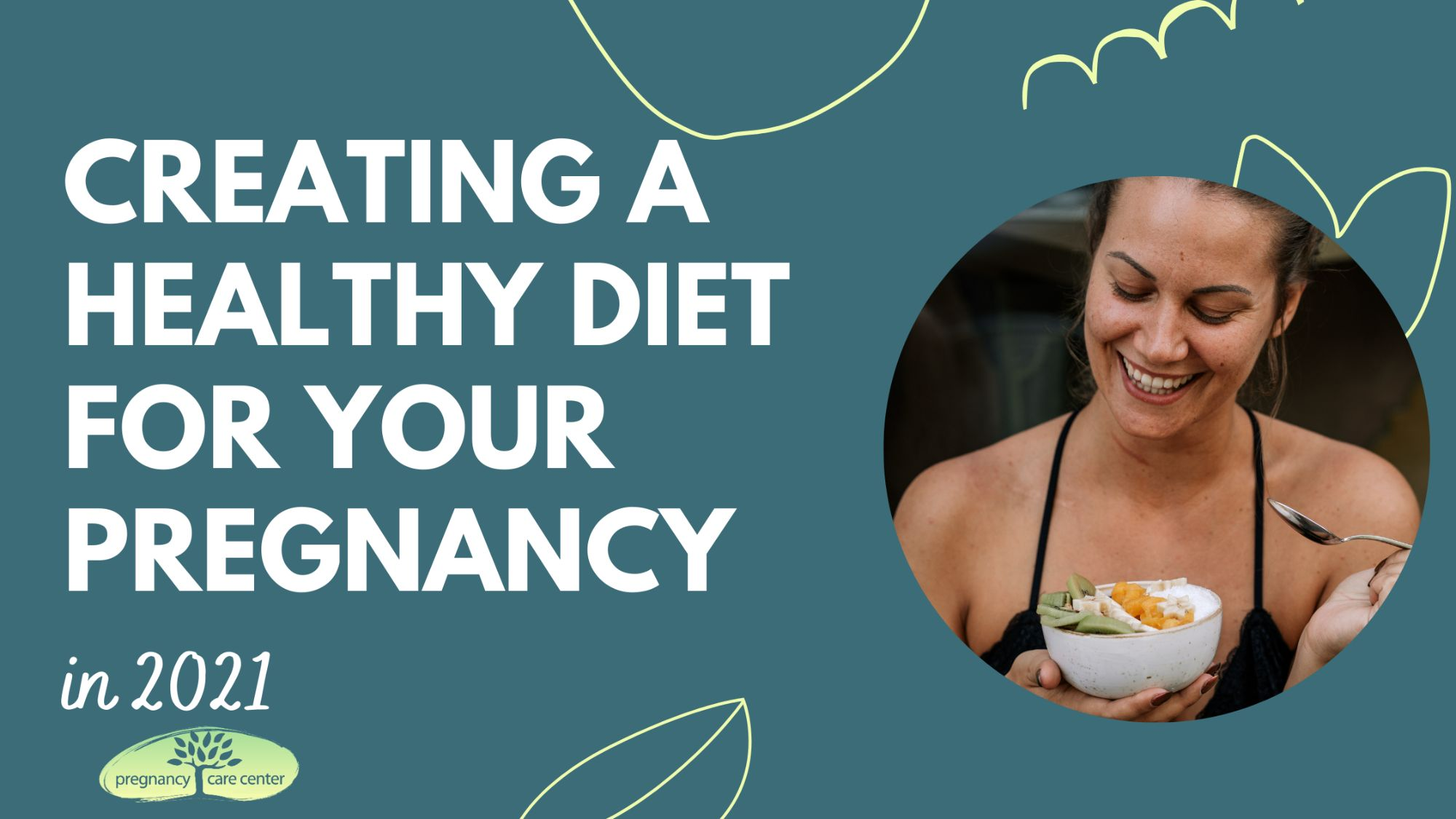 Creating A Healthy Diet for Your Pregnancy In 2021
