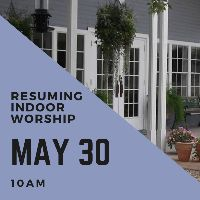 Resuming Indoor Worship on May 30