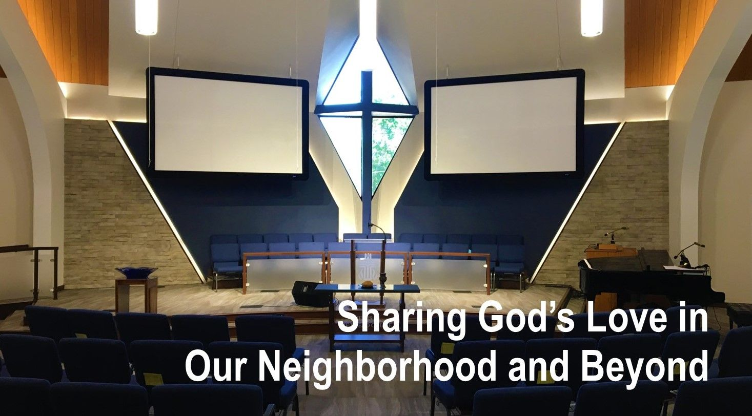 Sharing God's Love through Compassion and Service in Our Neighborhood and Beyond